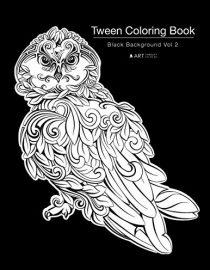 Tween Coloring Book: Black Background Vol 2: Colouring Book for Young Adults