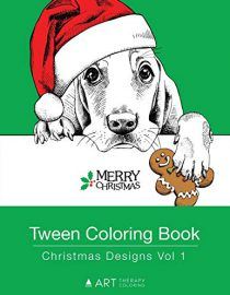 Tween Coloring Book: Christmas Designs Vol 1: Colouring Book for Teenagers, Young Adults, Girls and Boys