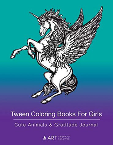 Tween Coloring Books For Girls: Cute Animals & Gratitude Journal: Coloring Pages & Gratitude Journal In One