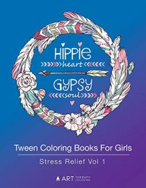 Tween Coloring Books For Girls: Stress Relief Vol 1: Colouring Book for Young Adults, Boys and Girls