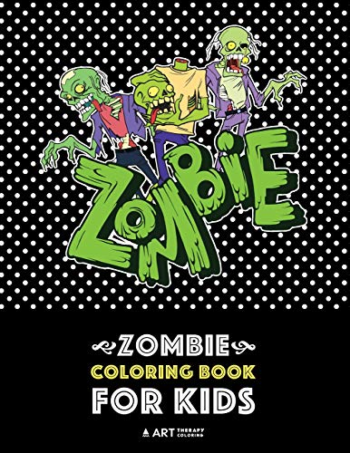 Zombie Coloring Book For Kids: Advanced Coloring Pages for Everyone